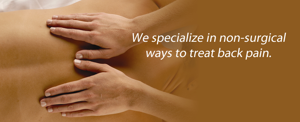 If you're looking for non-surgical ways to treat your back pain, come see us.
